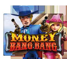เกมMoney Bang